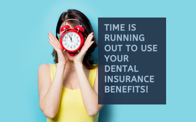 Dentists on Vincent Tips: Top 4 Reasons to Use Your Dental Insurance Now