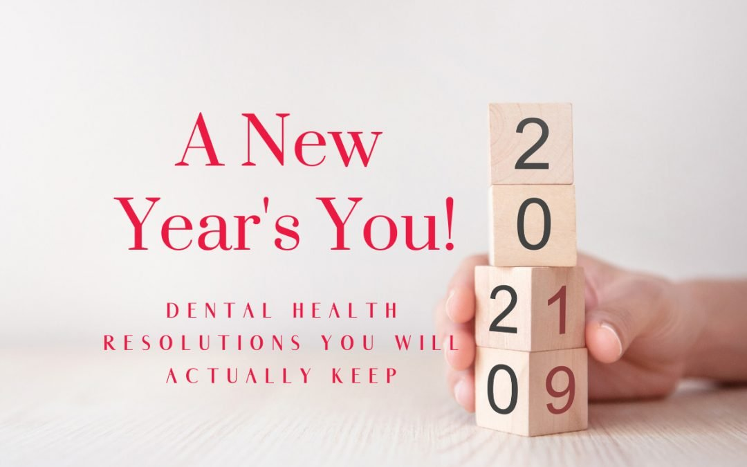 Oral Health Resolutions for 2020