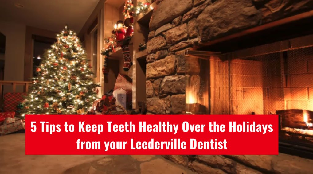 5 Tips to Keep Teeth Healthy Over the Holidays from your Leederville Dentist