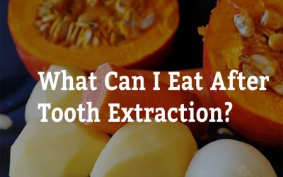 What Can I Eat After Tooth Extraction? 7 Tips from Dentists on Vincent
